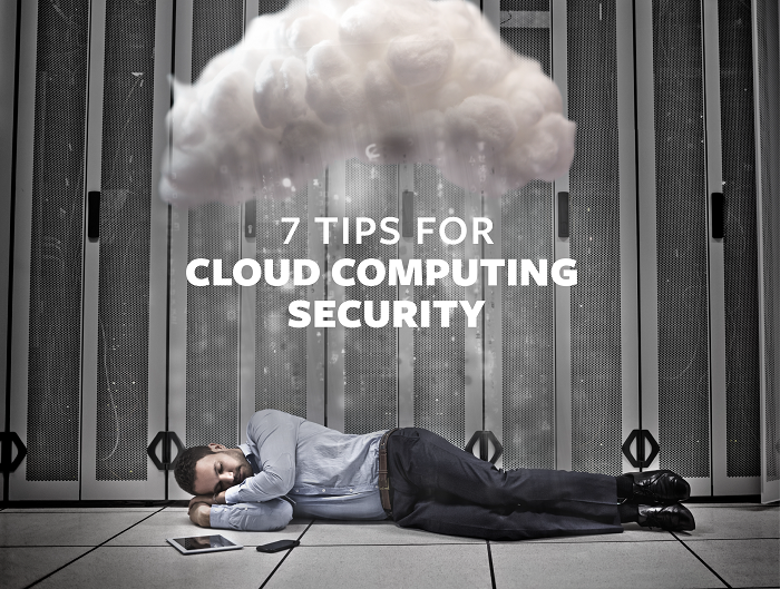 7 Tips for Cloud Computing Security